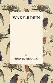 Wake-Robin (eBook, ePUB)