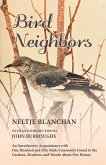 Bird Neighbors - An Introductory Acquaintance with One Hundred and Fifty Birds Commonly Found in the Gardens, Meadows, and Woods About Our Homes (eBook, ePUB)