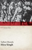 Hira Singh: When India Came to Fight in Flanders (WWI Centenary Series) (eBook, ePUB)