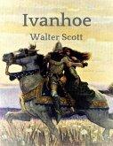 Walter Scott: Ivanhoe (eBook, ePUB)