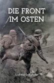 Die Front im Osten (eBook, ePUB)