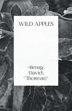 Wild Apples (eBook, ePUB) - Thoreau, Henry David