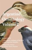 Argentine Ornithology, Volume I (of II) - A descriptive catalogue of the birds of the Argentine Republic. (eBook, ePUB)