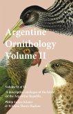 Argentine Ornithology, Volume II (of II) - A descriptive catalogue of the birds of the Argentine Republic. (eBook, ePUB)