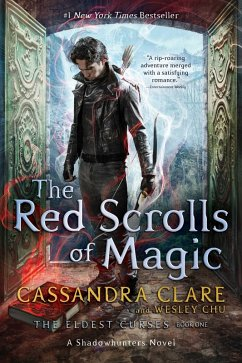 The Red Scrolls of Magic (eBook, ePUB) - Chu, Wesley; Clare, Cassandra