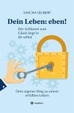 Dein Leben: eben! (eBook, ePUB)