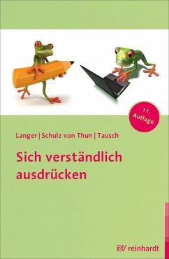 Sich verständlich ausdrücken (eBook, PDF) - Langer, Inghard; Schulz Von Thun, Friedemann; Tausch, Reinhard