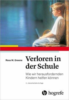 Verloren in der Schule (eBook, PDF) - Greene, Ross W.