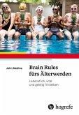 Brain Rules fürs Älterwerden (eBook, ePUB)
