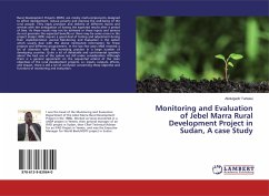 Monitoring and Evaluation of Jebel Marra Rural Development Project in Sudan, A case Study