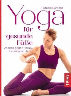Yoga für gesunde Füße - Römpke, Patricia