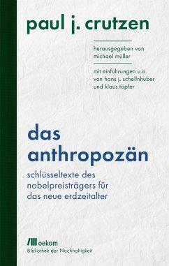 Das Anthropozän - Crutzen, Paul J.