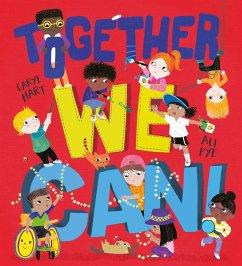 Together We Can - Pye, Ali; Hart, Caryl