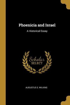 Phoenicia and Israel: A Historical Essay