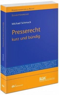 Presserecht - Schmuck, Michael