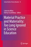 Material Practice and Materiality: Too Long Ignored in Science Education (eBook, PDF)