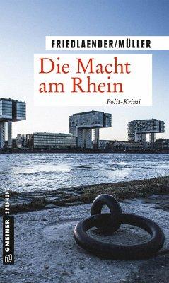Die Macht am Rhein - Friedlaender, Maren; Müller, Olaf
