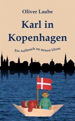 Karl in Kopenhagen (eBook, ePUB) - Laube, Oliver