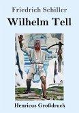 Wilhelm Tell (Großdruck)