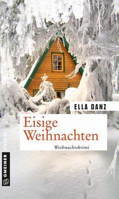 Eisige Weihnachten - Danz, Ella