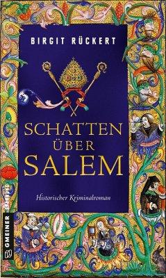Schatten über Salem / Bruder Johannes Bd.2 - Rückert, Birgit