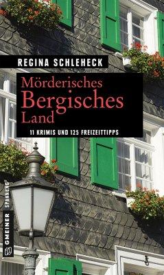 Mörderisches Bergisches Land - Schleheck, Regina