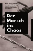 Der Marsch ins Chaos (eBook, ePUB)