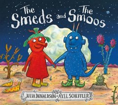 The Smeds and the Smoos - Donaldson, Julia