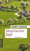Mostviertler Jagd / Mostviertler Trilogie Bd.3