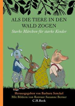 Als die Tiere in den Wald zogen (eBook, ePUB)