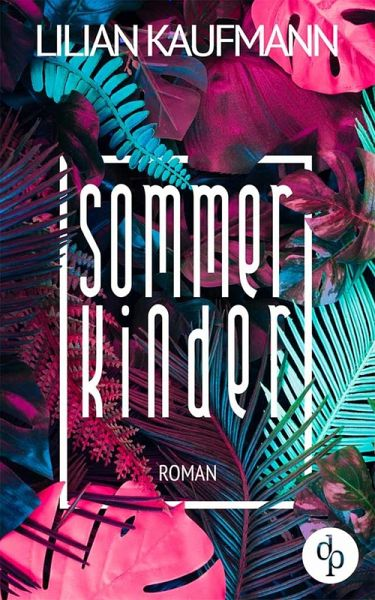 Sommerkinder (eBook, ePUB) - Kaufmann, Lilian