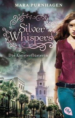 Silver Whispers - Die Geisterflüsterin (eBook, ePUB) - Purnhagen, Mara