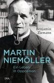 Martin Niemöller. Ein Leben in Opposition (eBook, ePUB)