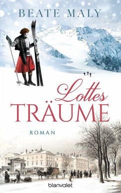 Lottes Träume (eBook, ePUB) - Maly, Beate