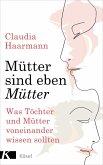 Mütter sind eben Mütter (eBook, ePUB)