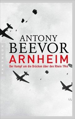 Arnheim (eBook, ePUB) - Beevor, Antony