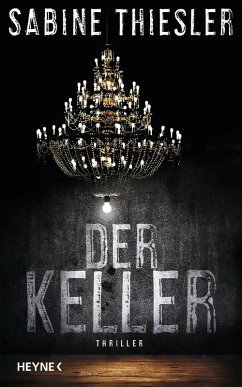Der Keller (eBook, ePUB) - Thiesler, Sabine