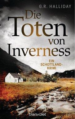Die Toten von Inverness (eBook, ePUB) - Halliday, G. R.