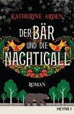 Der Bär und die Nachtigall / Winternacht-Trilogie Bd.1 (eBook, ePUB)
