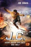 J.C. - Agent gegen den Rest der Welt (eBook, ePUB)