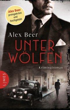 Unter Wölfen / Isaak Rubinstein Bd.1 (eBook, ePUB) - Beer, Alex