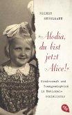 """Alodia, du bist jetzt Alice!"" (eBook, ePUB)"