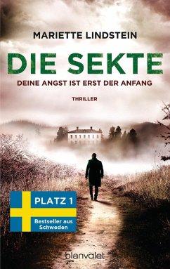 Deine Angst ist erst der Anfang / Die Sekte Bd.2 (eBook, ePUB) - Lindstein, Mariette