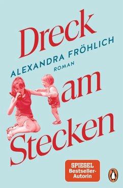Dreck am Stecken (eBook, ePUB) - Fröhlich, Alexandra