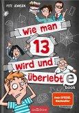 Wie man 13 wird und überlebt / Wie man 13 wird... Bd.1 (eBook, ePUB)
