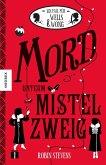 Mord unterm Mistelzweig / Ein Fall für Wells & Wong Bd.5 (Mängelexemplar)