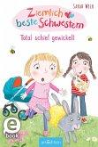 Total schief gewickelt / Ziemlich beste Schwestern Bd.5 (eBook, ePUB)