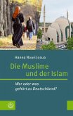 Die Muslime und der Islam (eBook, ePUB)