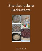 Sharelas leckere Backrezepte (eBook, ePUB)