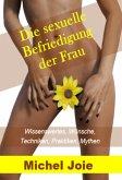 Die sexuelle Befriedigung der Frau (eBook, ePUB)